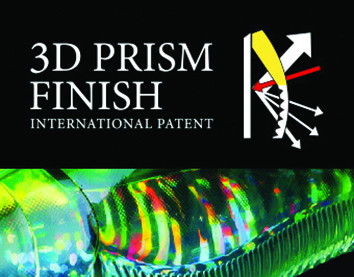 Technologie 3 D Prism Finish
