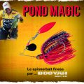 Pond Magic Booyah : le spinnerbait finess !
