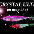 Crystal Ultra en drop shot
